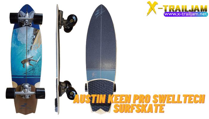 Austin Keen Pro SwellTechSurfSkate เป็นนักกีฬาบอร์ดที่มีชื่อเสียง เขาเป็นเป็น นักเล่น Skimboard ที่เป็นที่รู้จักในระดับโลก